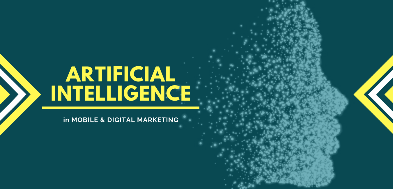 artificail intelligence in mobile and digital marketing - Business Karma