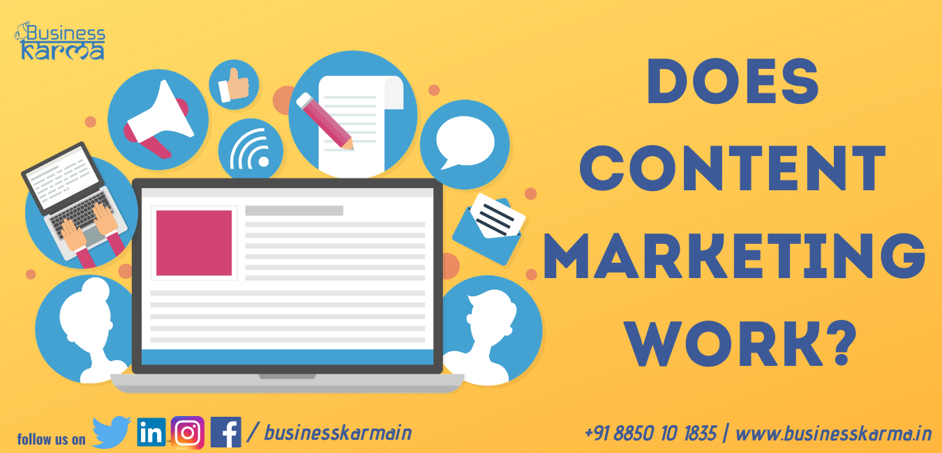 Does Content Marketing work blog - Business Karma
